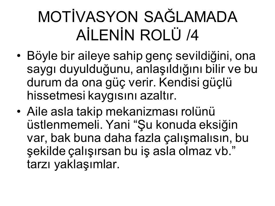 MOTİVASYON SAĞLAMADA AİLENİN ROLÜ /4