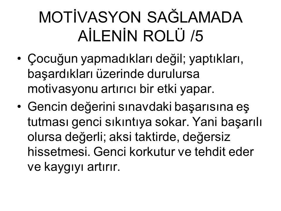 MOTİVASYON SAĞLAMADA AİLENİN ROLÜ /5