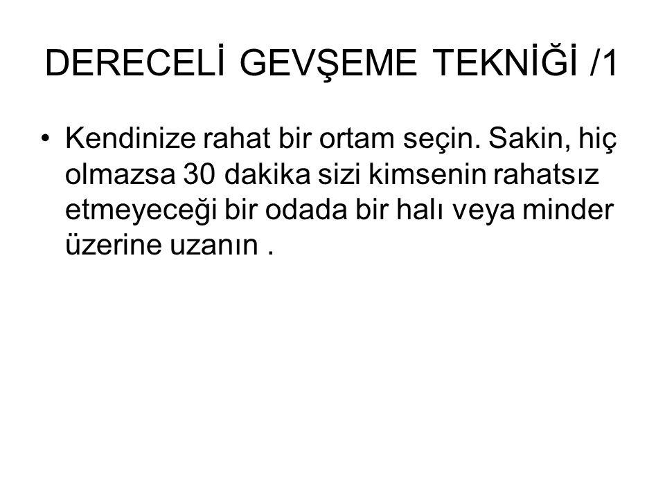 DERECELİ GEVŞEME TEKNİĞİ /1