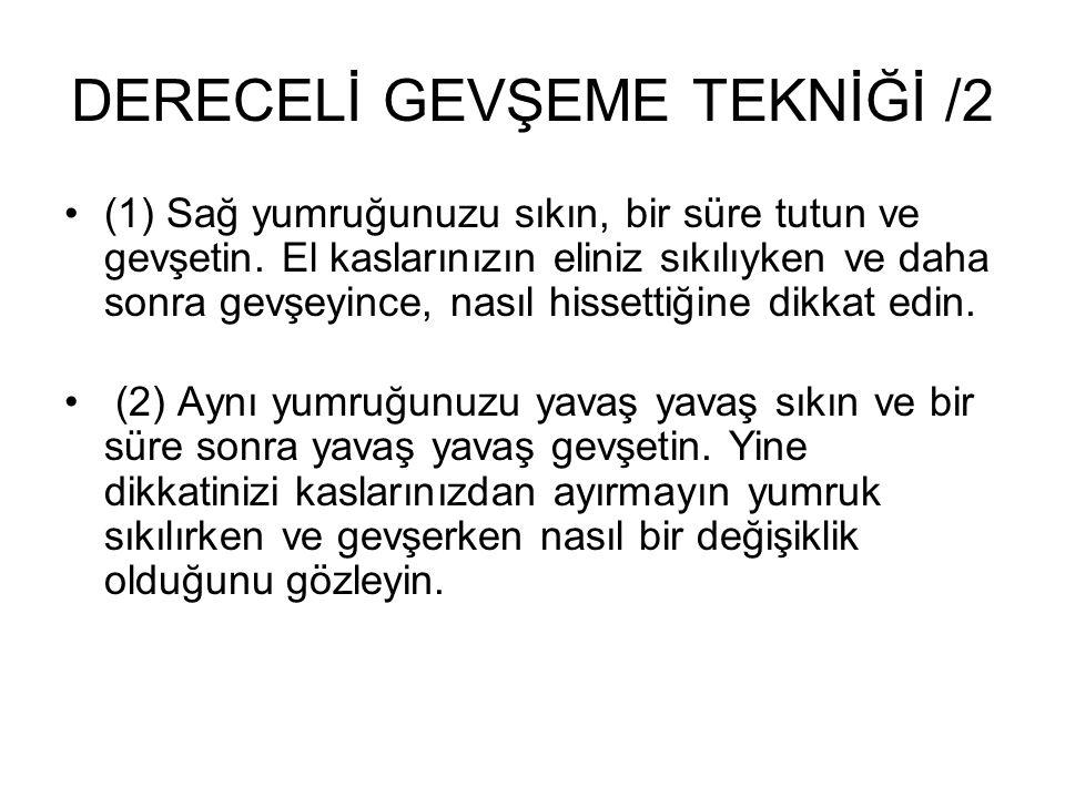 DERECELİ GEVŞEME TEKNİĞİ /2