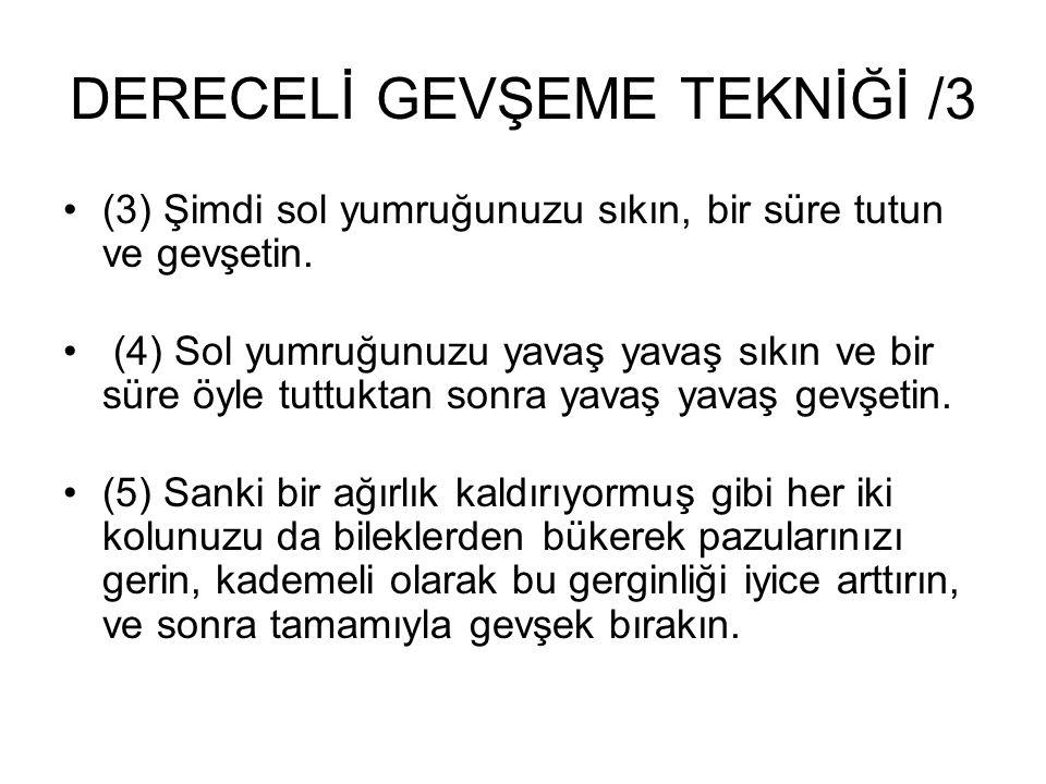 DERECELİ GEVŞEME TEKNİĞİ /3