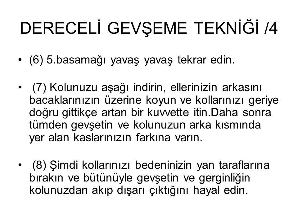 DERECELİ GEVŞEME TEKNİĞİ /4