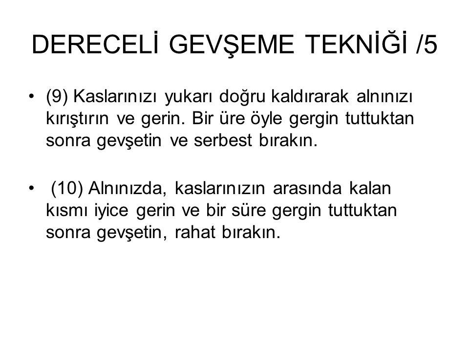 DERECELİ GEVŞEME TEKNİĞİ /5