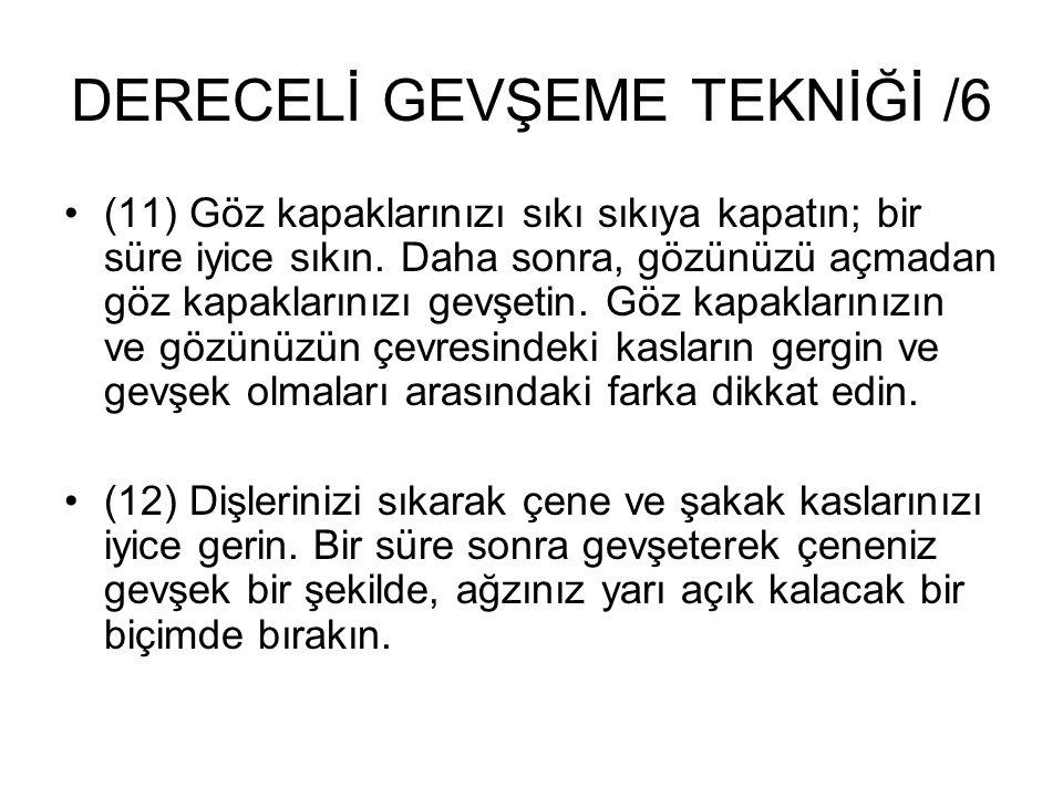 DERECELİ GEVŞEME TEKNİĞİ /6
