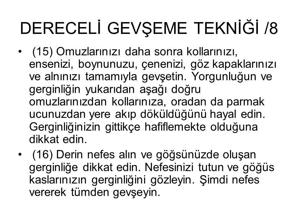 DERECELİ GEVŞEME TEKNİĞİ /8