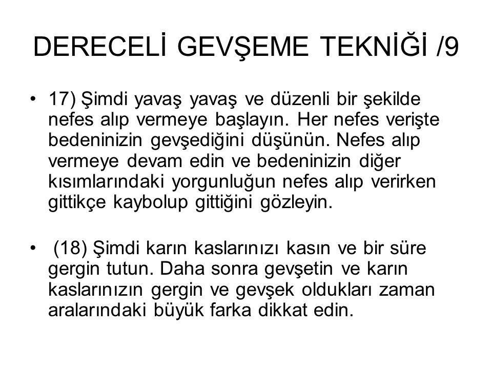 DERECELİ GEVŞEME TEKNİĞİ /9