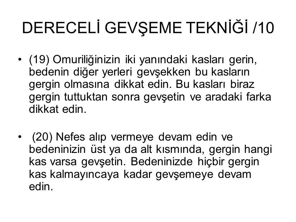 DERECELİ GEVŞEME TEKNİĞİ /10