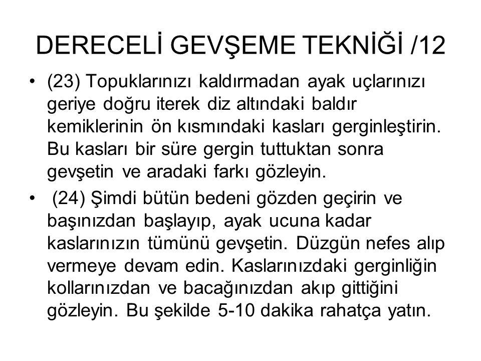DERECELİ GEVŞEME TEKNİĞİ /12