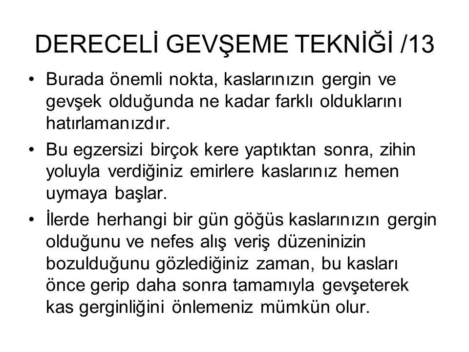 DERECELİ GEVŞEME TEKNİĞİ /13