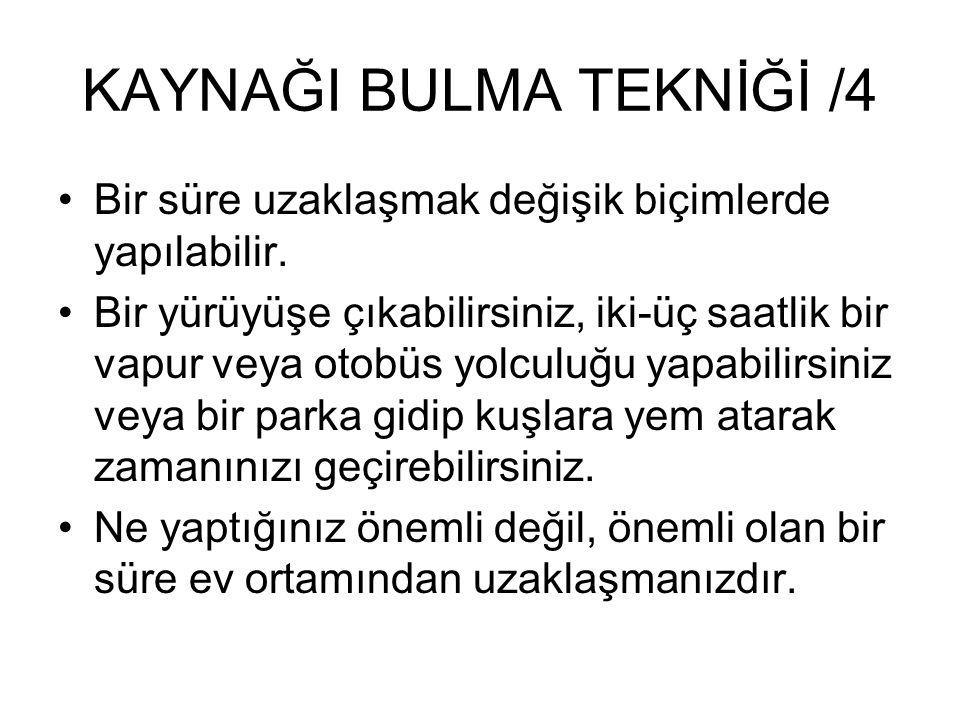 KAYNAĞI BULMA TEKNİĞİ /4