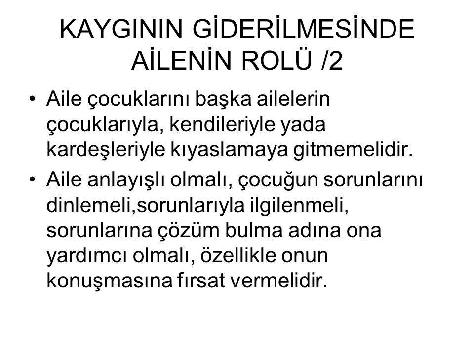 KAYGININ GİDERİLMESİNDE AİLENİN ROLÜ /2