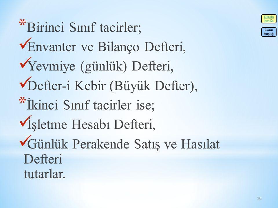 Birinci Sınıf tacirler; Envanter ve Bilanço Defteri,