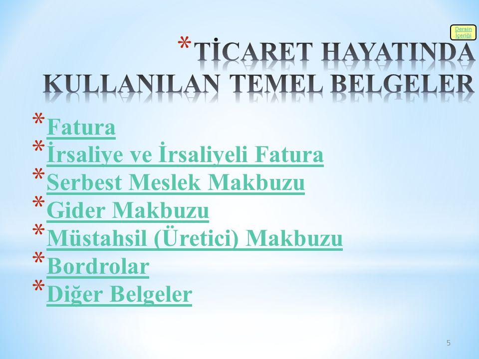 TİCARET HAYATINDA KULLANILAN TEMEL BELGELER