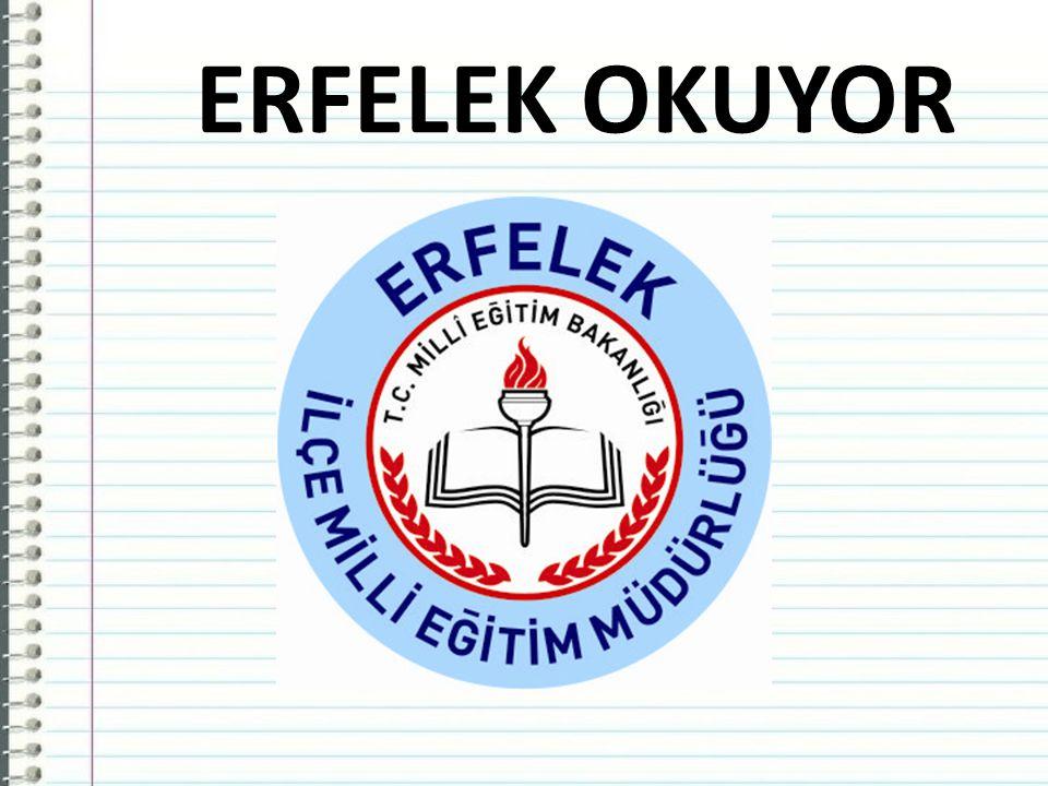 ERFELEK OKUYOR