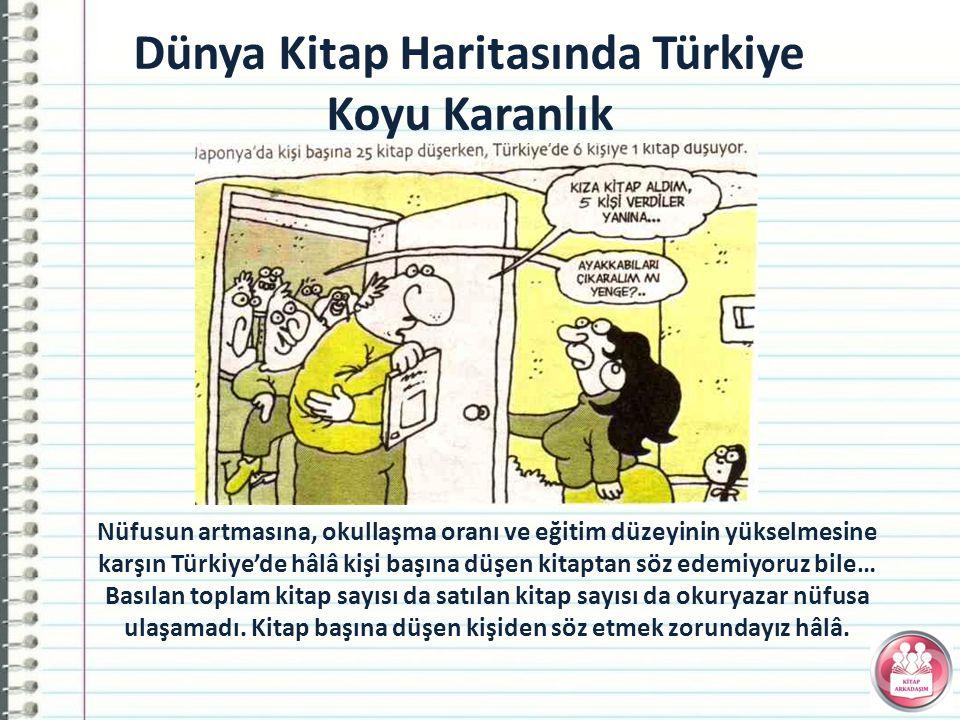 Dünya Kitap Haritasında Türkiye Koyu Karanlık