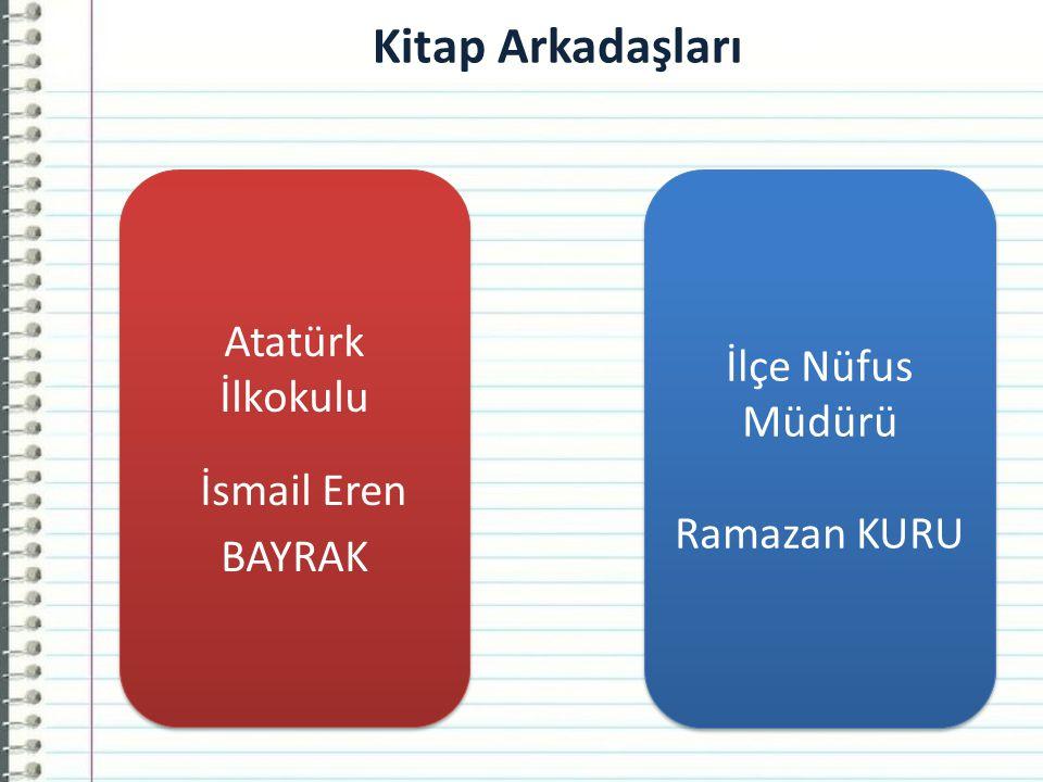 İsmail Eren BAYRAK Kitap Arkadaşları Atatürk İlkokulu