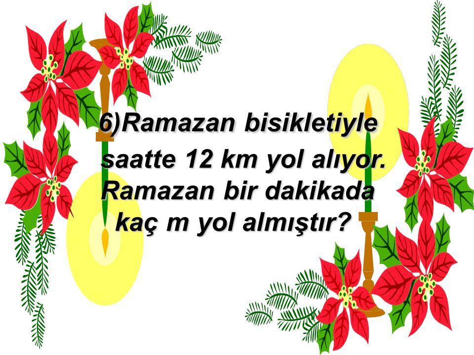 6)Ramazan bisikletiyle