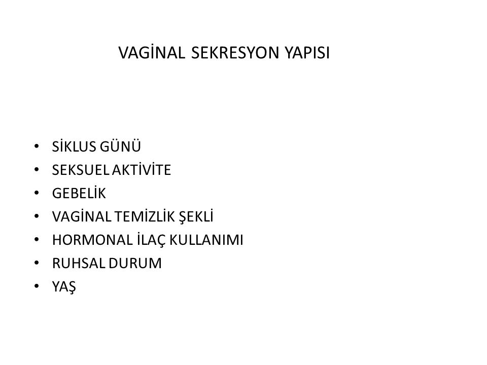 VAGİNAL SEKRESYON YAPISI