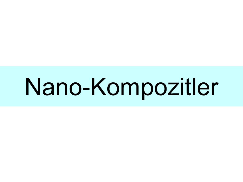 Nano-Kompozitler