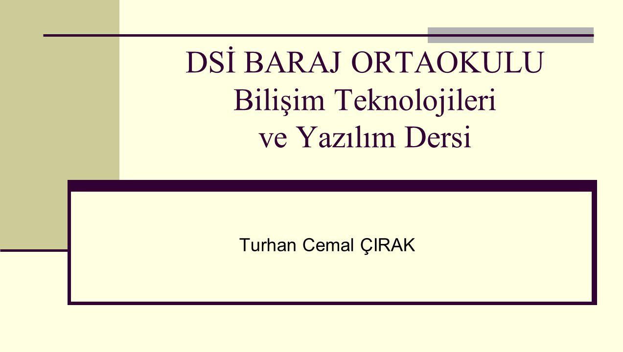 DSİ BARAJ ORTAOKULU Bilişim Teknolojileri ve Yazılım Dersi