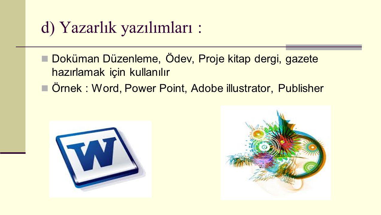 d) Yazarlık yazılımları :