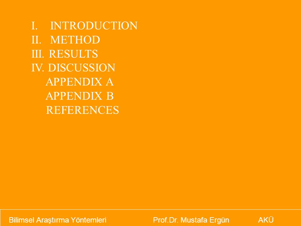 INTRODUCTION METHOD III. RESULTS IV. DISCUSSION APPENDIX A APPENDIX B