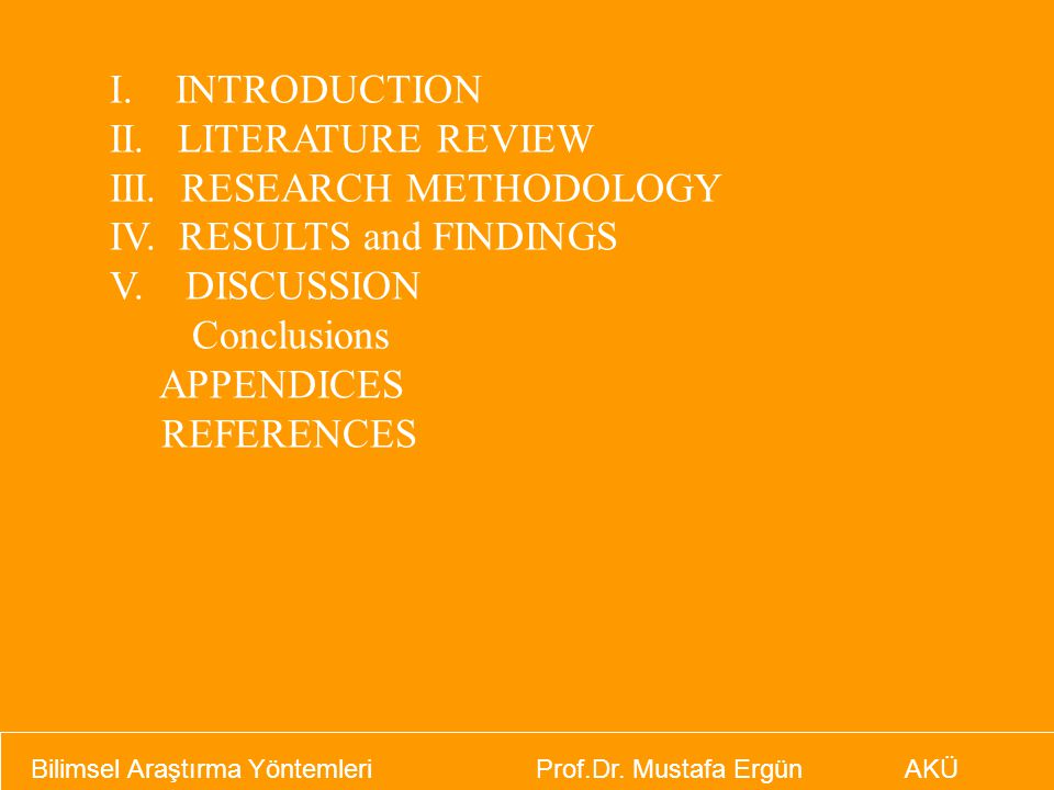 III. RESEARCH METHODOLOGY IV. RESULTS and FINDINGS V. DISCUSSION