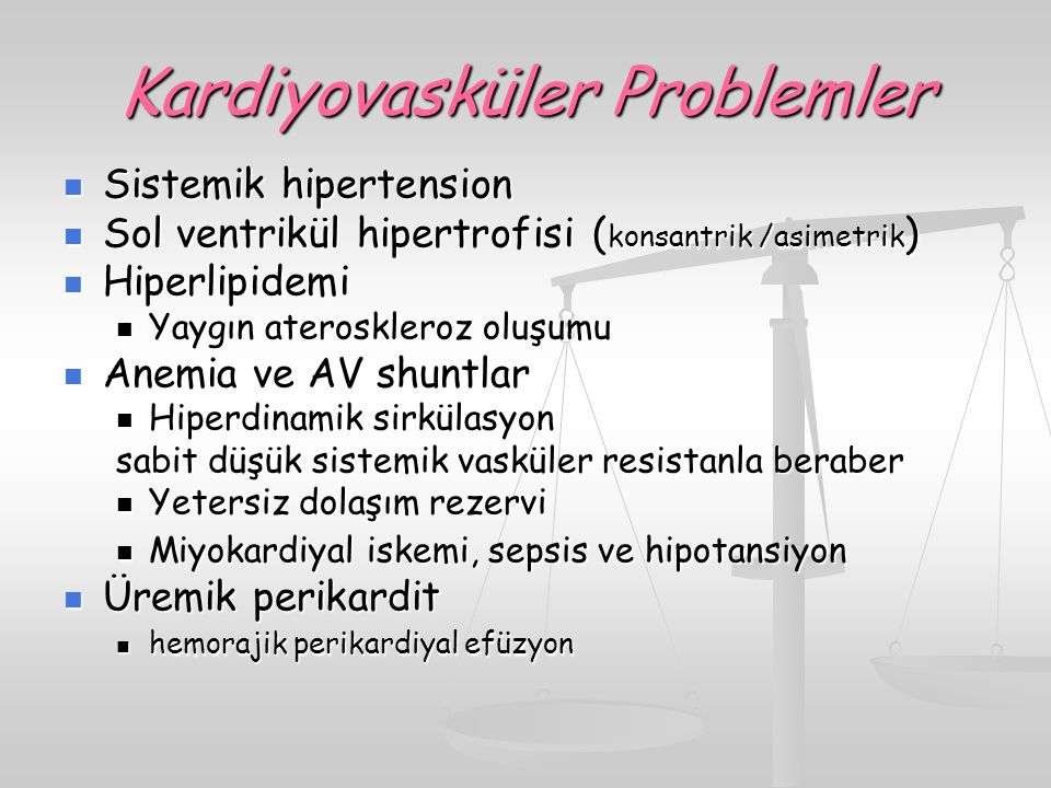 Kardiyovasküler Problemler
