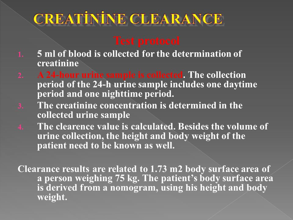 CREATİNİNE CLEARANCE Test protocol