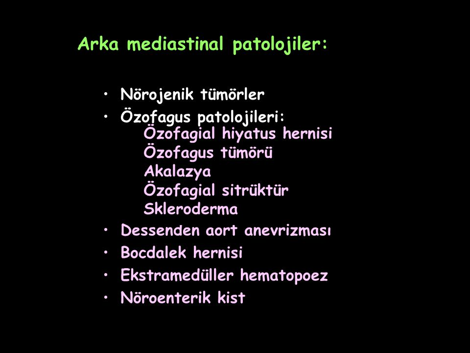 Arka mediastinal patolojiler: