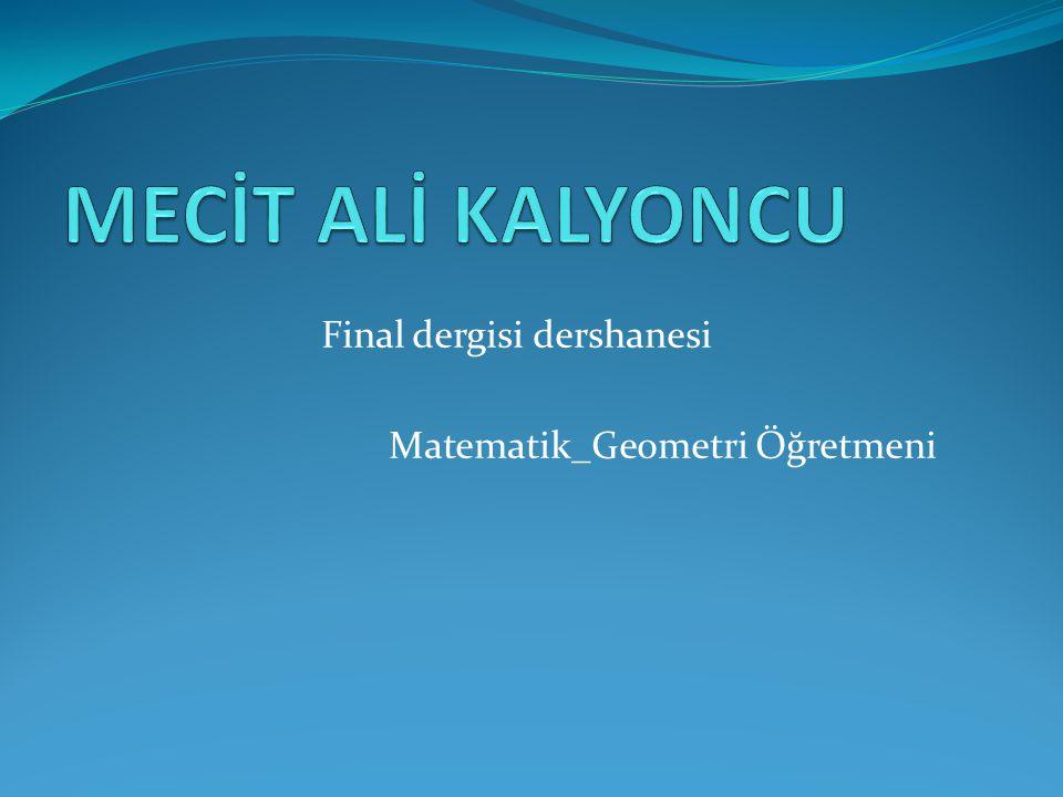 Final dergisi dershanesi Matematik_Geometri Öğretmeni