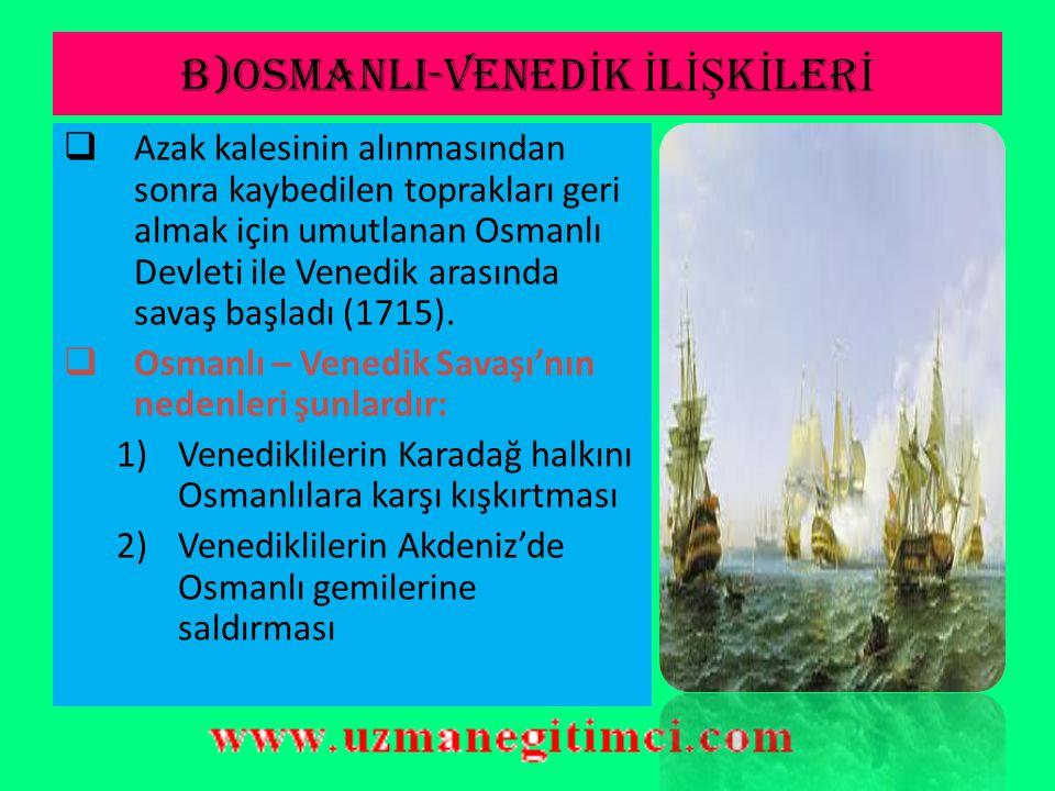 B)OSMANLI-VENEDİK İLİŞKİLERİ