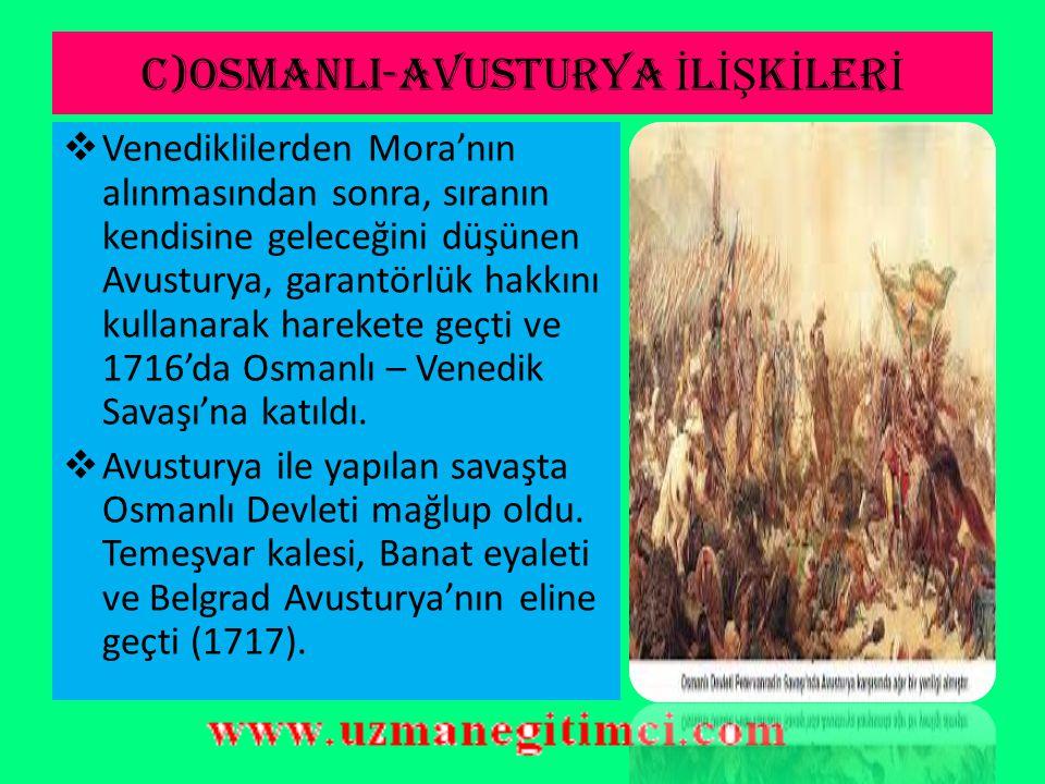 C)OSMANLI-AVUSTURYA İLİŞKİLERİ