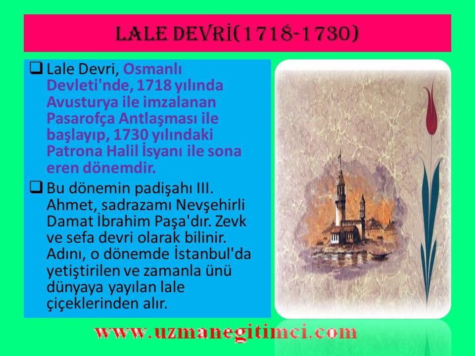 LALE DEVRİ(1718-1730)