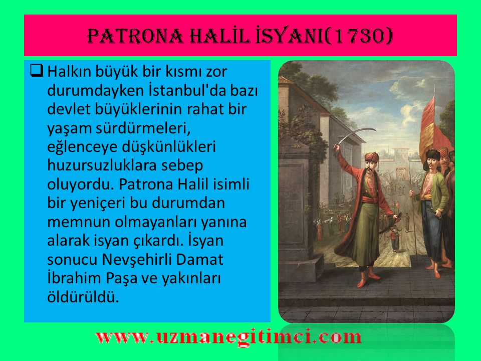 PATRONA HALİL İSYANI(1730)