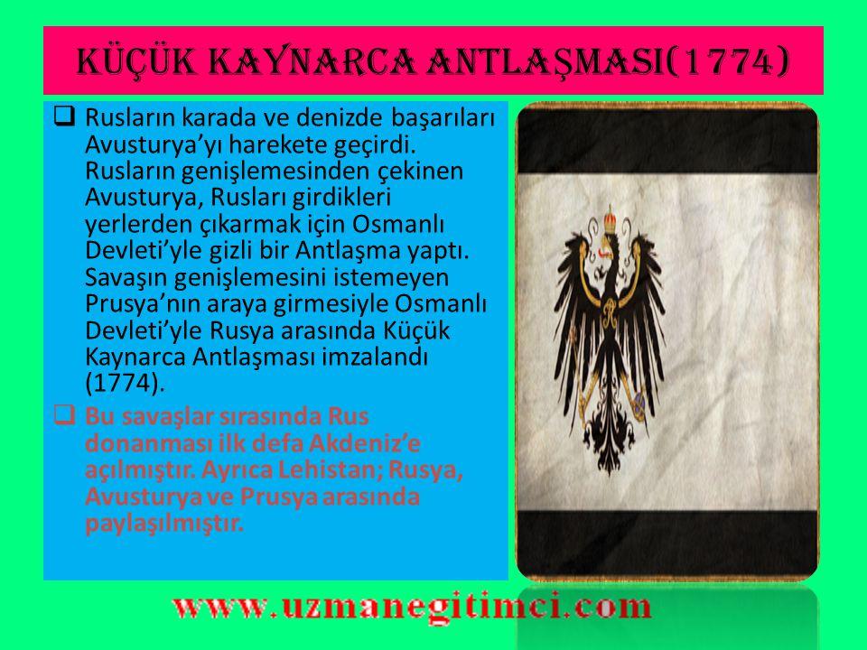 KÜÇÜK KAYNARCA ANTLAŞMASI(1774)