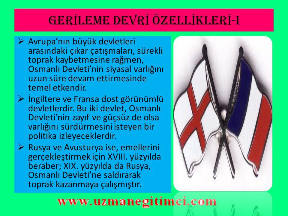 GERİLEME DEVRİ ÖZELLİKLERİ-I