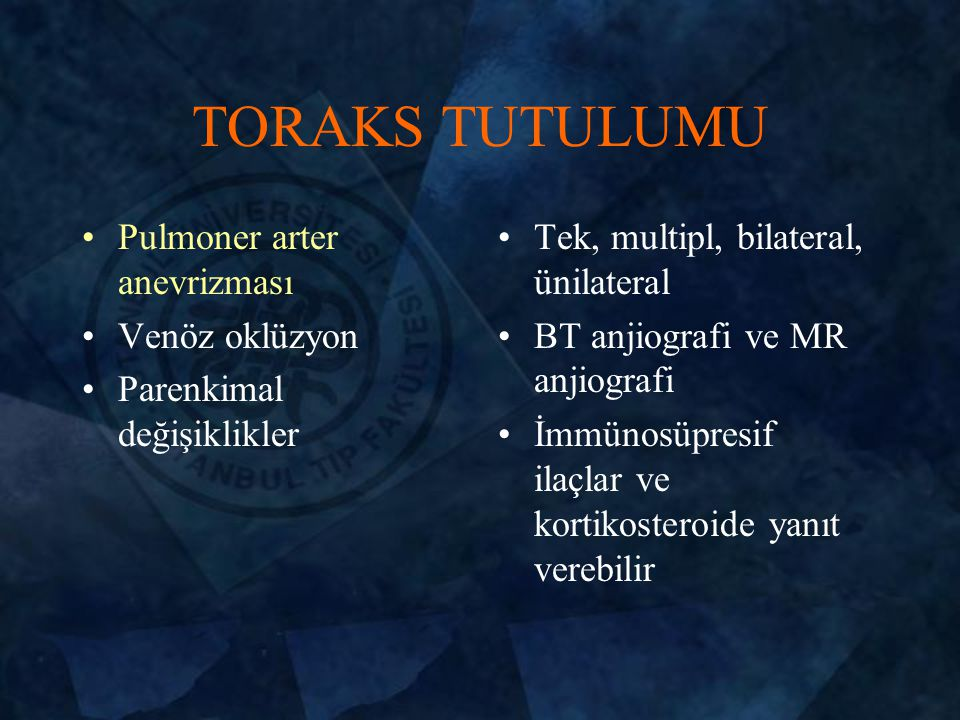 TORAKS TUTULUMU Pulmoner arter anevrizması Venöz oklüzyon