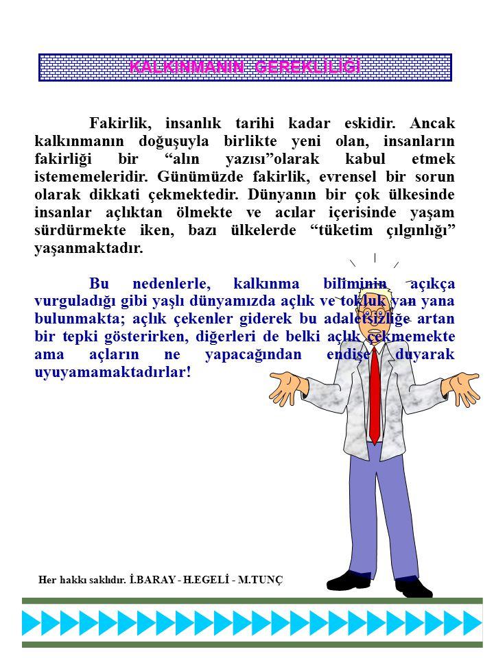 KALKINMANIN GEREKLİLİĞİ