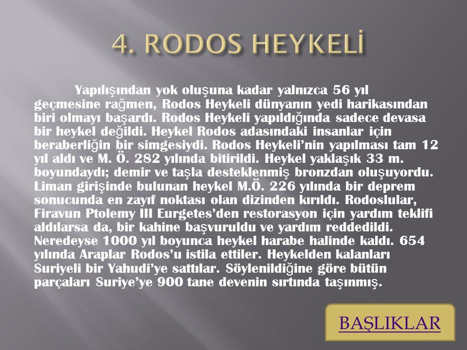 4. RODOS HEYKELİ BAŞLIKLAR