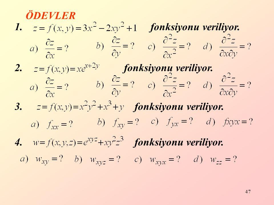 ÖDEVLER 1. fonksiyonu veriliyor. 2. fonksiyonu veriliyor.
