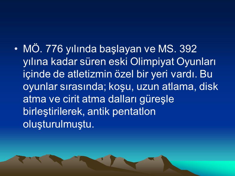 MÖ. 776 yılında başlayan ve MS