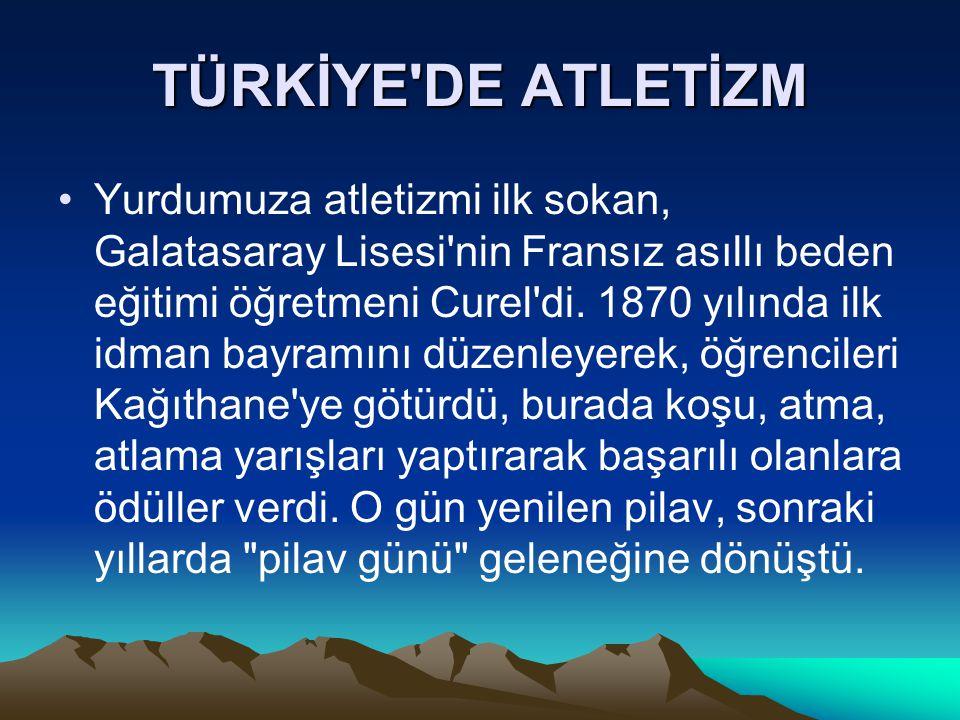 TÜRKİYE DE ATLETİZM