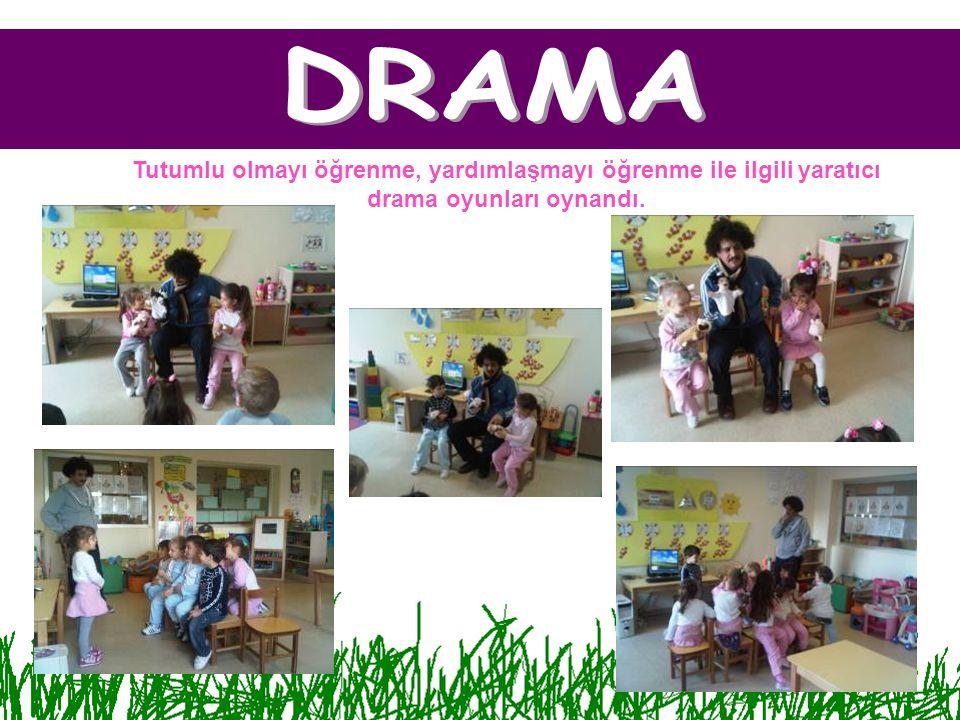 DRAMA Tutumlu olmayı öğrenme, yardımlaşmayı öğrenme ile ilgili yaratıcı drama oyunları oynandı.