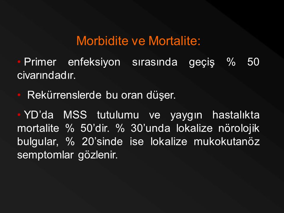 Morbidite ve Mortalite:
