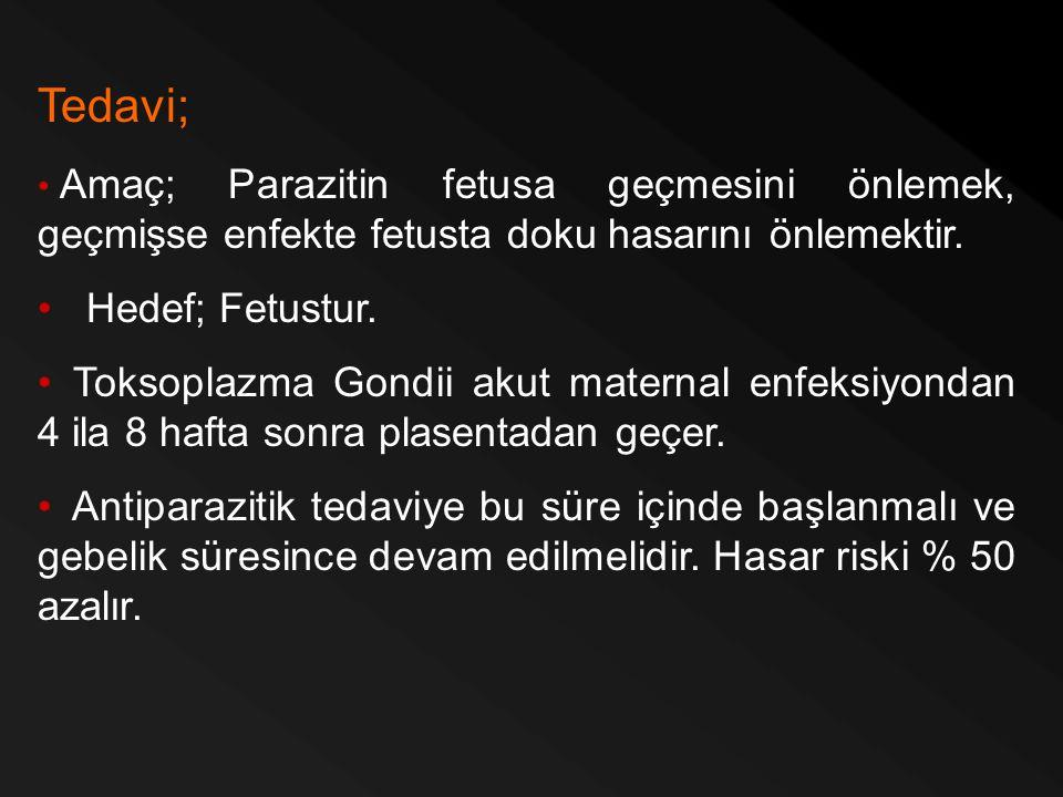 Tedavi; Hedef; Fetustur.