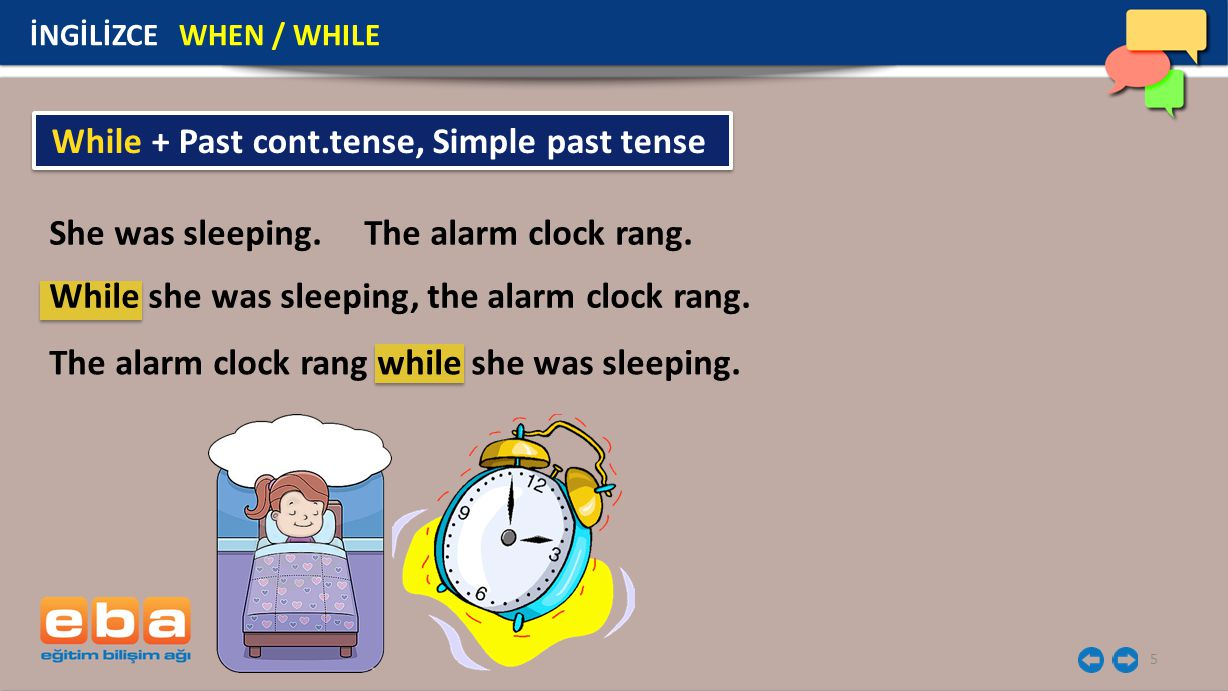 While + Past cont.tense, Simple past tense