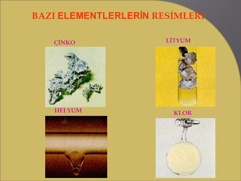 BAZI ELEMENTLERLERİN RESİMLERİ