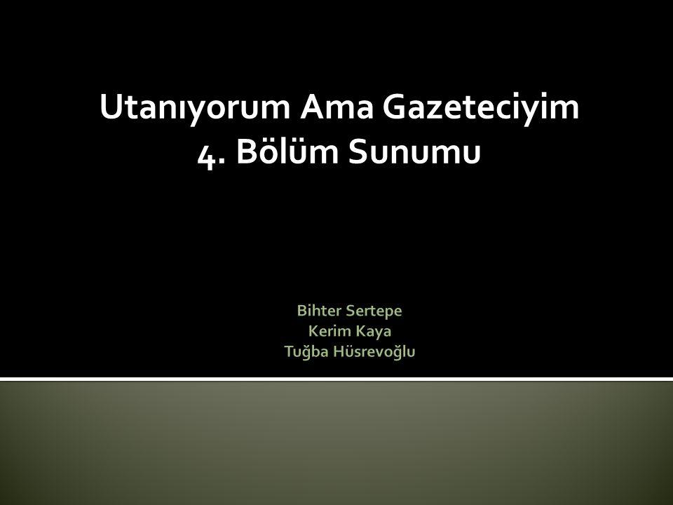 Bihter Sertepe Kerim Kaya Tuğba Hüsrevoğlu
