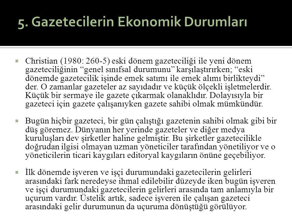 5. Gazetecilerin Ekonomik Durumları